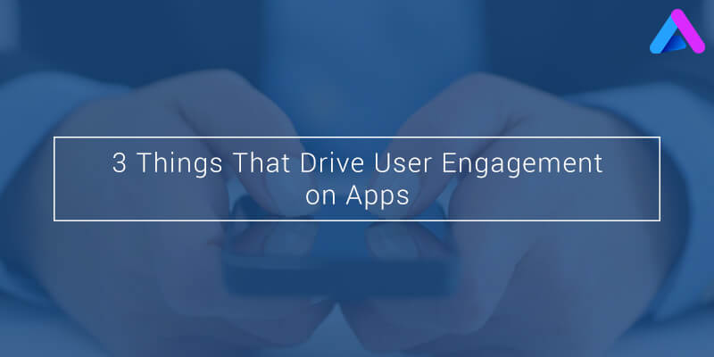User Engagement on Apps