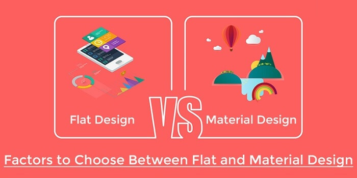 Factors to Choose Between Flat and Material Design