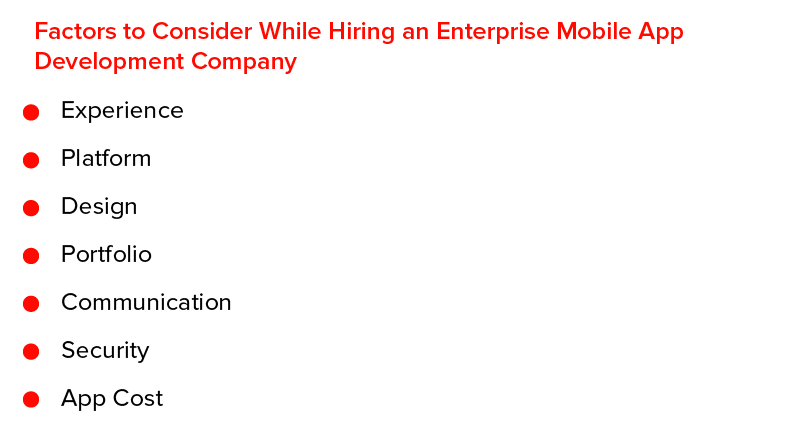 Factors to Consider While Hiring an Enterprise Mobile App Development Company