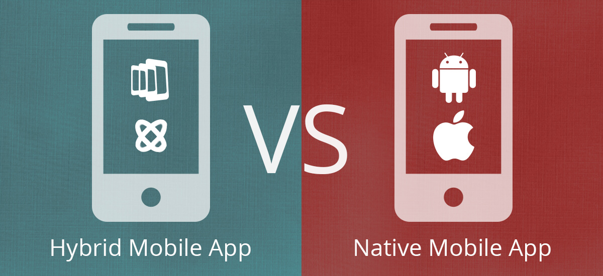 Native vs Hybrid: The Better Choice for App Development