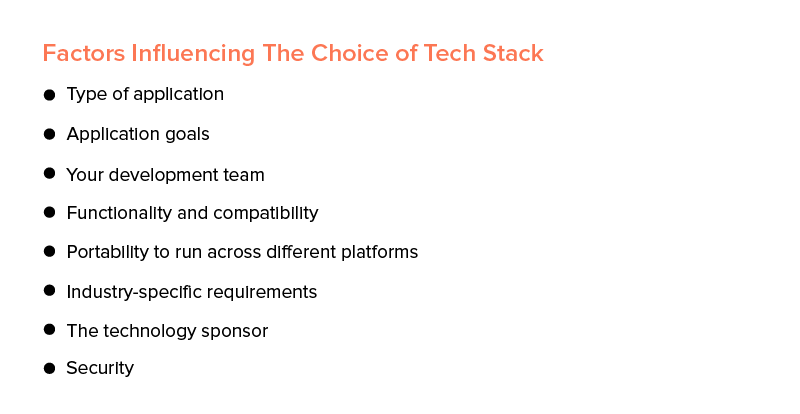 factors influencing the choice techstack