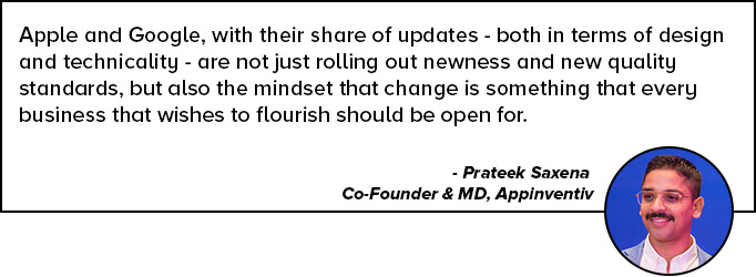 Prateek Saxena Quote on Google and Apple Store Updates