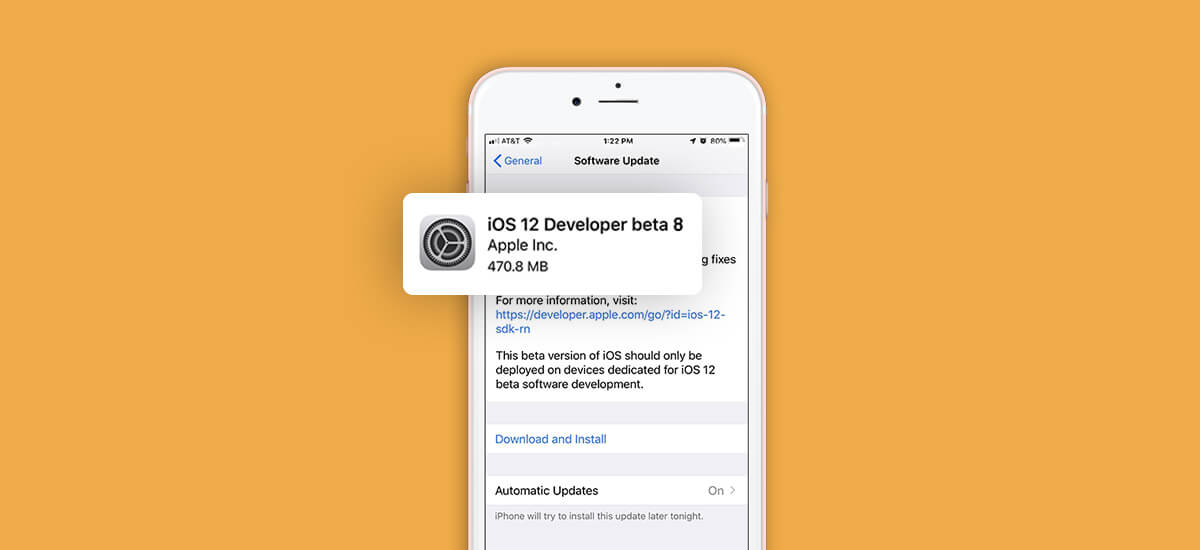 Apple Rolls Out iOS 12 Developer Beta 8 After Pull back of Beta 7