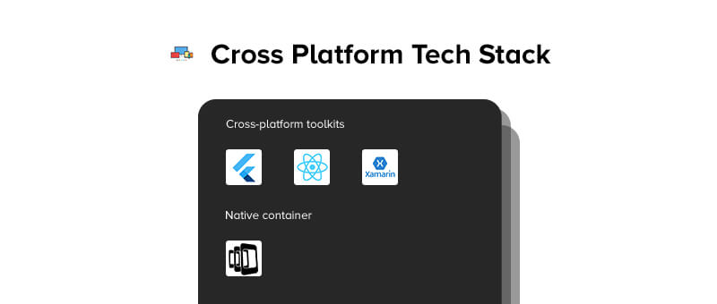Cross Platform Tech Stack