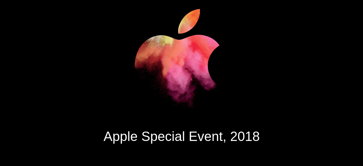 Apple's Event on October 30, 2018: What to Expect this time