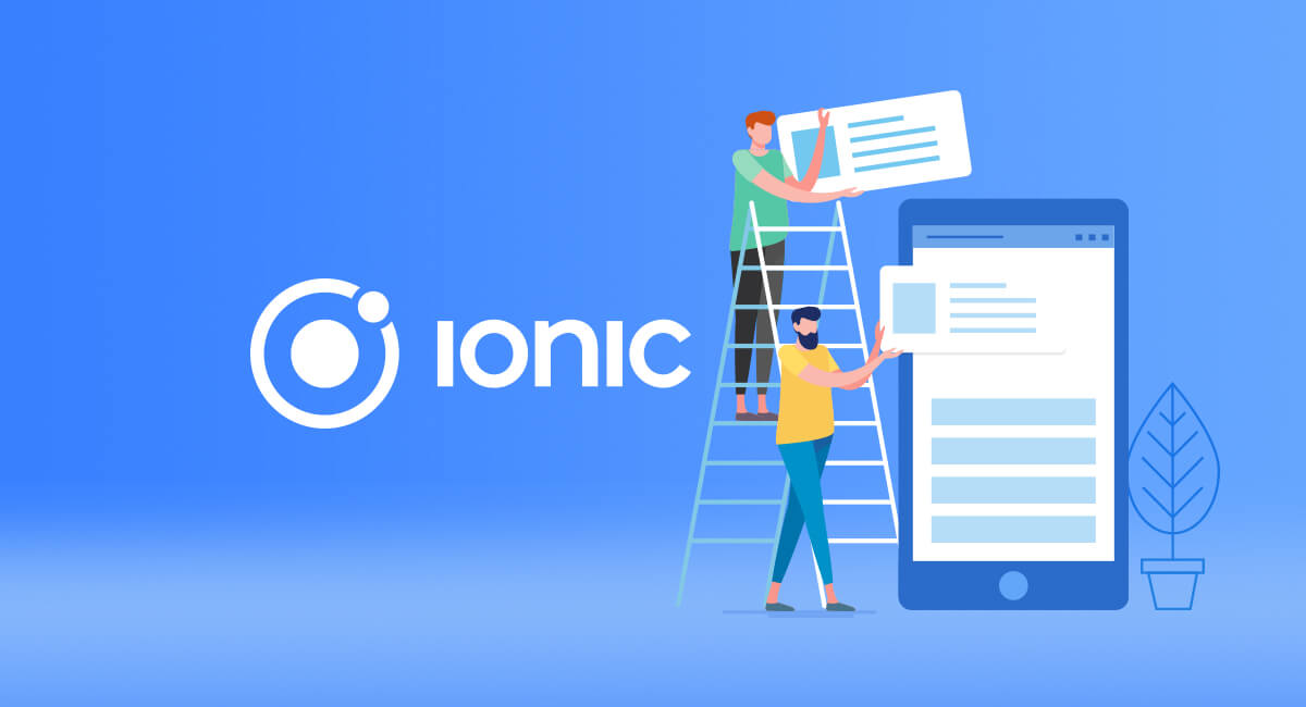 What makes Ionic Framework Great For PWA Development