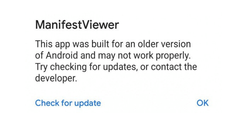 Warning against Older Apps in Android Q