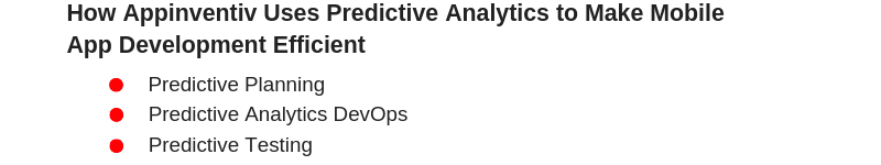 Appinventiv uses Predictive Analytics