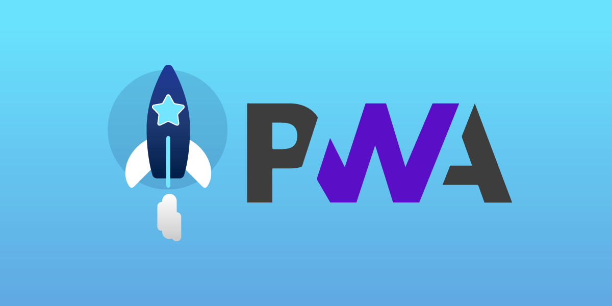 Benefits of PWA for businesses