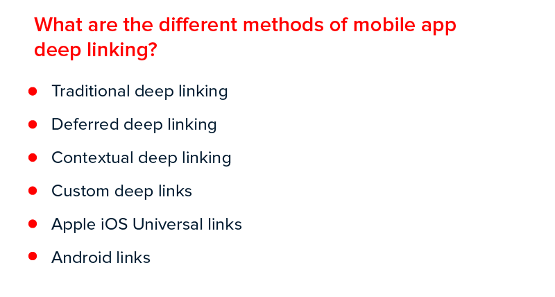 What are the different methods of mobile app deep linking