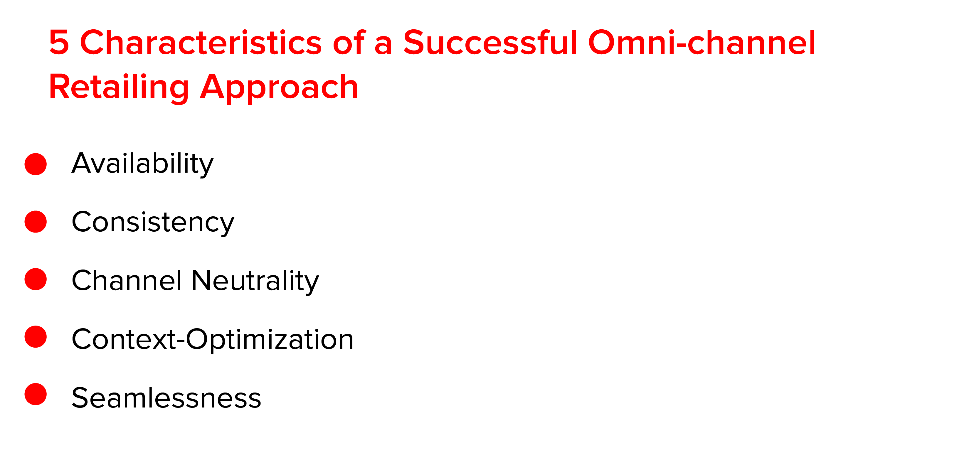 5 Characteristics of a Successful Omni-Channel Retailing Approach