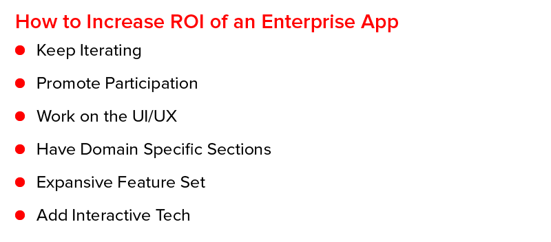 How to increase ROI of an Enterprise App