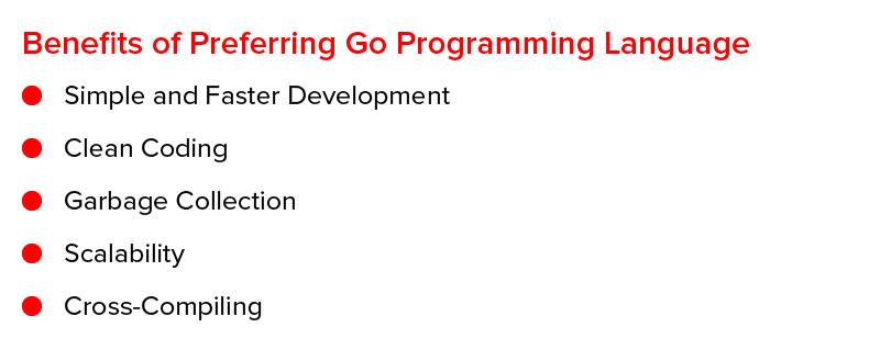 Benefits of Preferring Go Programming Language