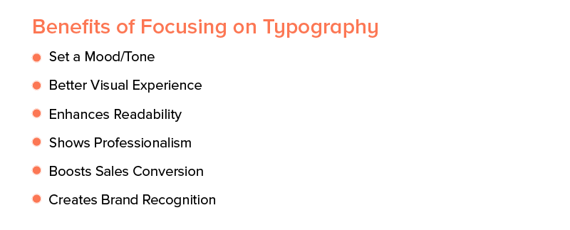 Benefits of Focusing on Typography