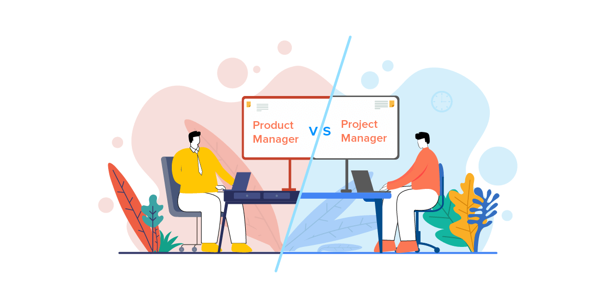 Project Managers vs Product Managers Difference, Roles & Challenges