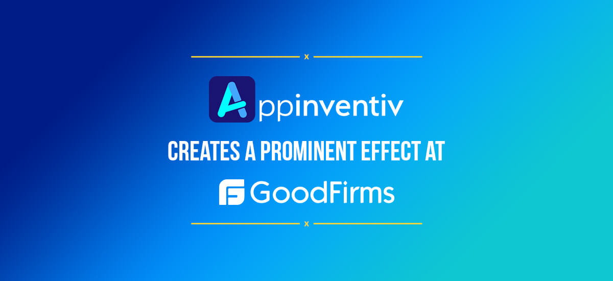 amlirAppinventiv's Mobile App Development Strategies Create A Prominent Effect at GoodFirms