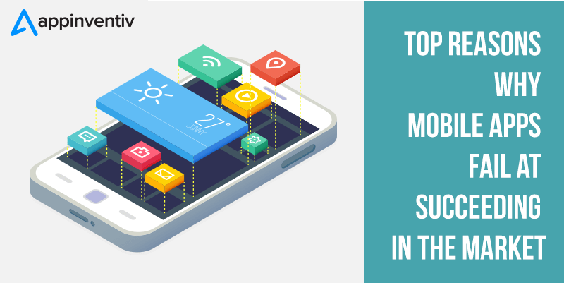 Reasons Why Mobile Apps fail