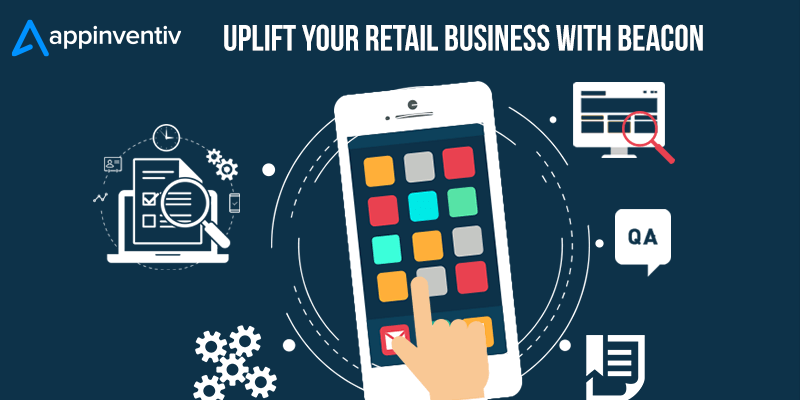 Retail Business with Beacon Technology