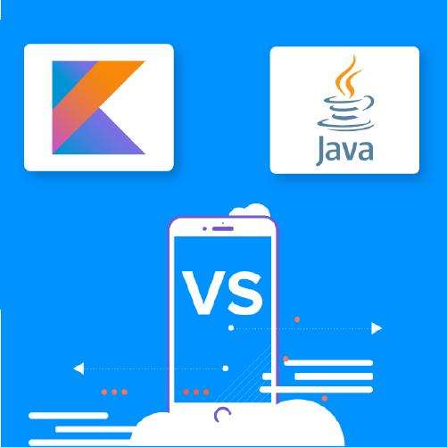 Kotlin vs Java What to choose for Android App Development(2019-2020)