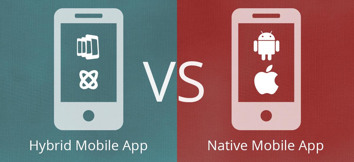 Native vs Hybrid: The Better Choice for App Development