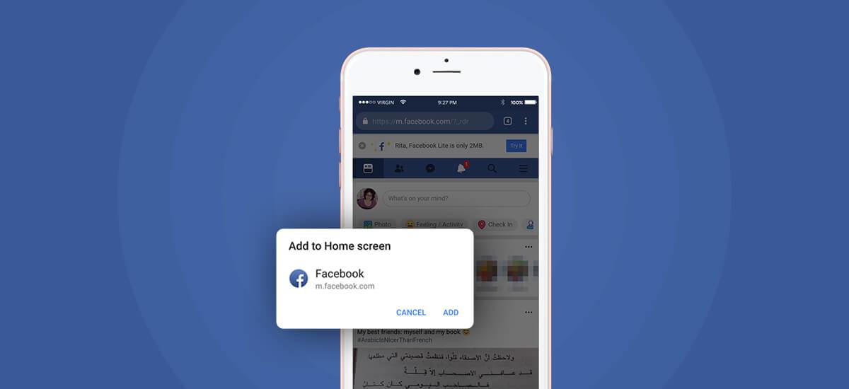 Facebook is Testing its Progressive Web App Venture