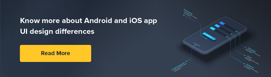 Android and iOS App Design Difference