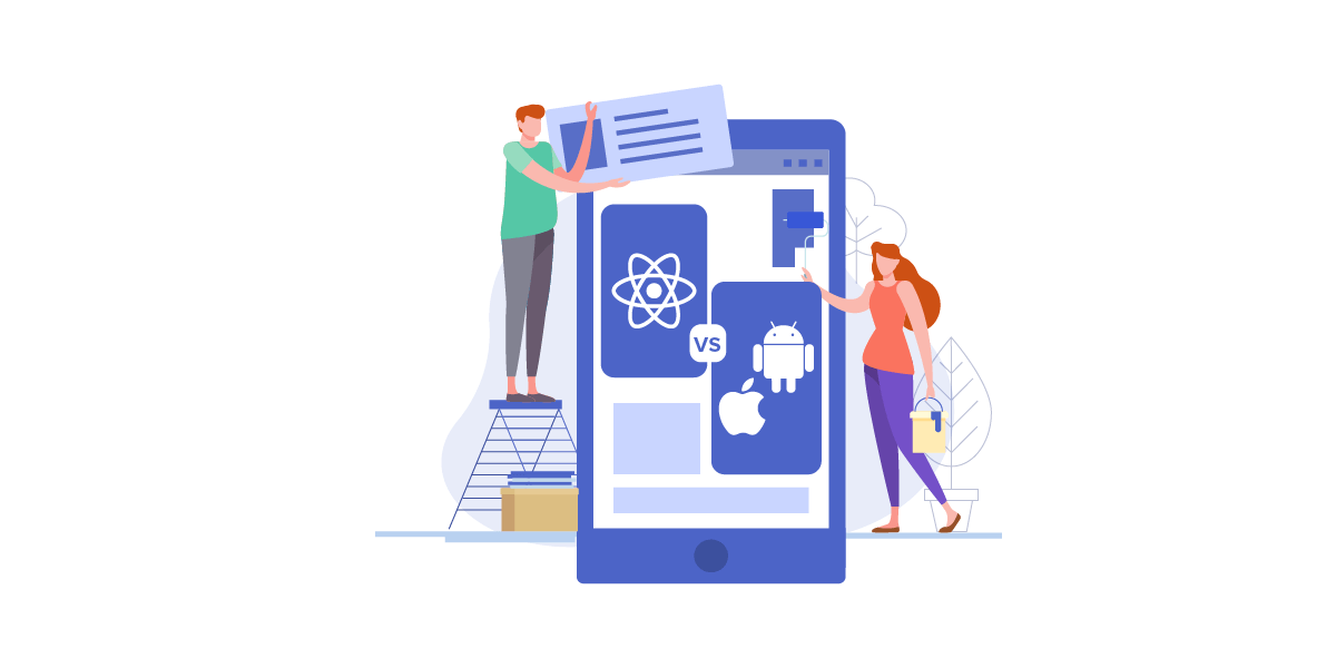 React Native vs Native: What to choose for App Development