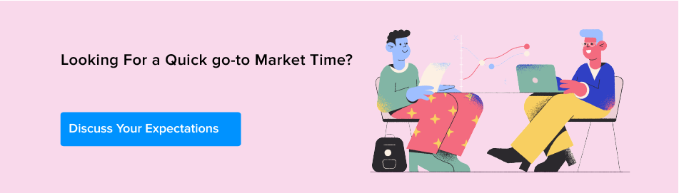 Looking for a Quick go-to Market Time