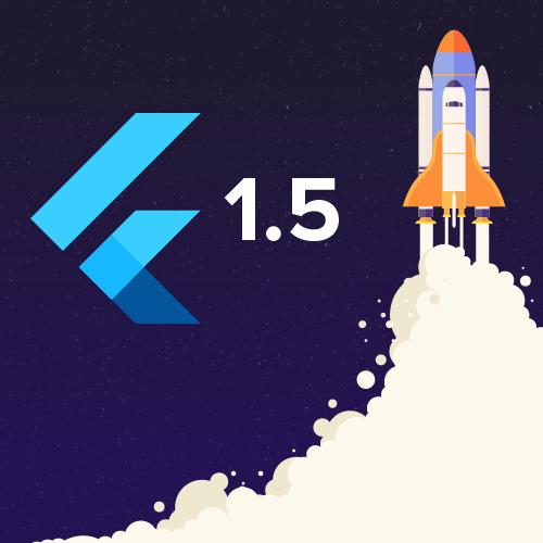 A Lookback Into Flutter 1.5 – The Biggest Google Release of 2019-2020