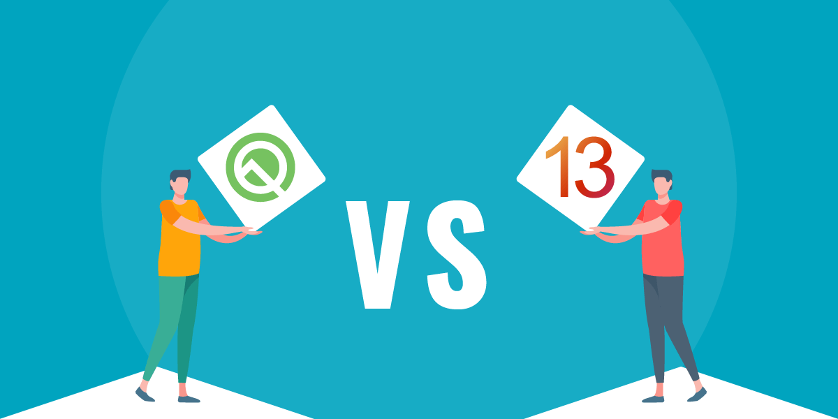 Android Q vs iOS 13: Which OS Will Take Home the Winner Title