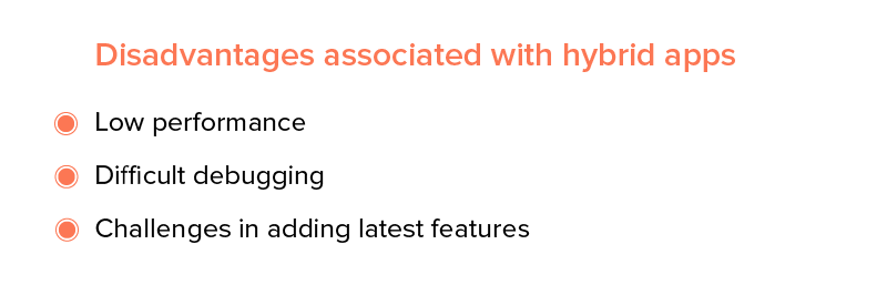 Disadvantages associated with hybrid apps