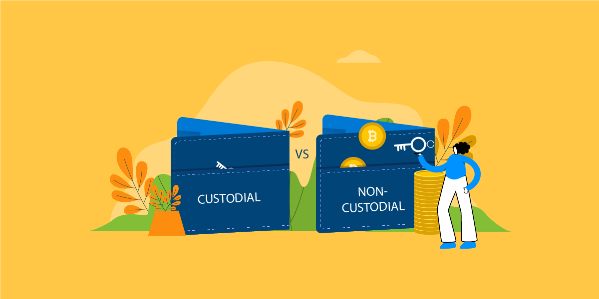 Custodial vs. Non-Custodial Wallets The Working and Difference Points