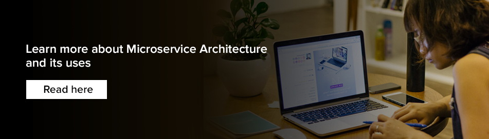 Microservice Architecture and its uses