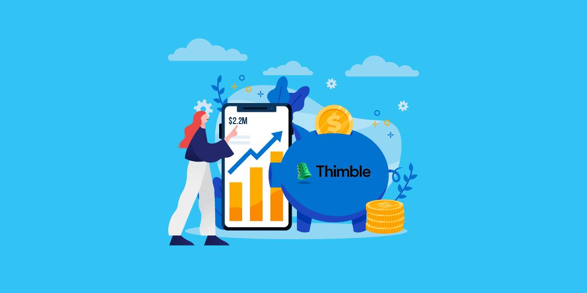 On-demand Insurance Platform, Thimble Raises $22M Series A Funding