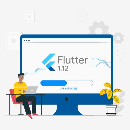 Flutter 1.12