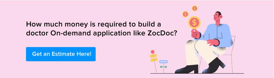 Get Doctor On-demand app estimate here