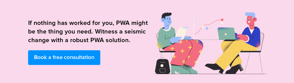 book a free consultation for pwa solution
