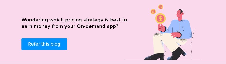 pricing strategy for on demand app startup