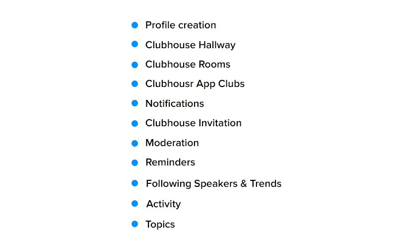 Features for Clubhouse Like Application Development