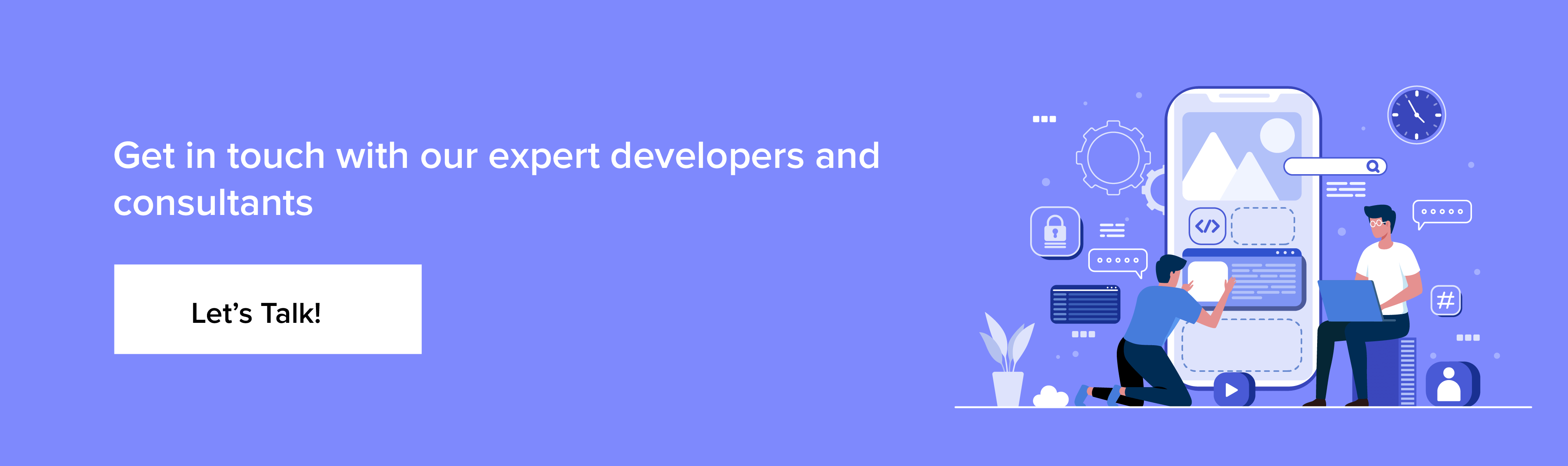 contact our expert developers