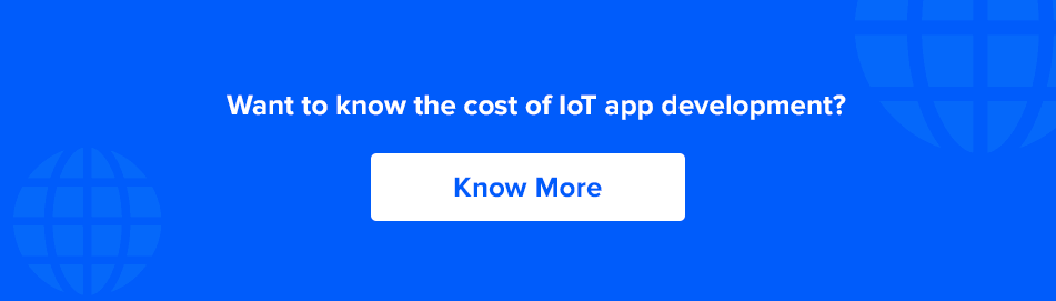 know more about IoT app development cost