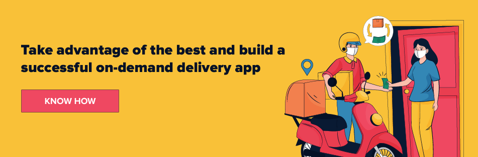 build successful on-demand delivery app